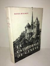 Daniel Buscarlet LA CATHEDRALE DE GENEVE Delachaux et Niestlé 1954 - DC13C