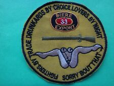 Vietnam War BIERE 33 EXPORT - SORRY BOUT THAT Novelty Patch