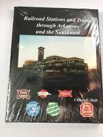 Railroad Stations and Trains through Arkansas by Clifton Hull. HB. DJ. 1997.