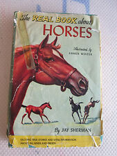 THE REAL BOOK ABOUT HORSES BY JAY SHERMAN