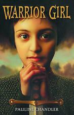 Warrior Girl, New, Chandler, Pauline Book