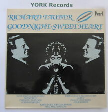 RICHARD TAUBER - Goodnight Sweet Heart - Excellent Con LP Record Pearl GEMM 231