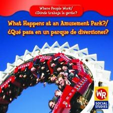 What Happens at an Amusement Park?/ Que Pasa En Un Parque De-ExLibrary