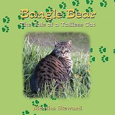 Bangle Bear : The Tale of a Tailless Cat by Martha Steward (2011, Paperback)