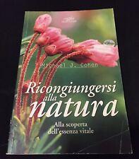 Ricongiungersi alla Natura Libro Michael J. Cohen Alla Scoperta dell'essenza N