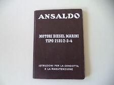 MANUALE ISTRUZIONI USO E MANUTENZIONE ANSALDO MOTORI DIESEL MARINI TIPO 2131