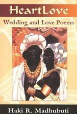 NEW - Heartlove: Wedding and Love Poems by Madhubuti, Haki R