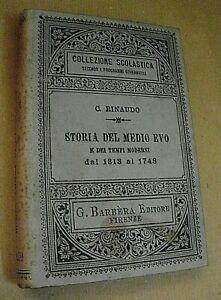 C. Rinaudo STORIA DEL MEDIO EVO e dei tempi moderni 1313-1748 / Barbera 1901