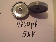 Pomello Condensatore 4700 PF/5 kV... 1pcs.