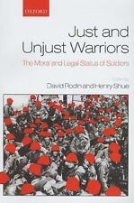 Just and Unjust Warriors: The Moral and Legal Status of Soldiers (Paperback or S