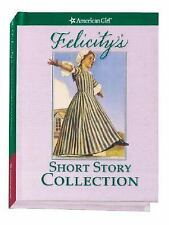 American Girl Doll Felicity's Short Story Collection Hardcover Book NEW