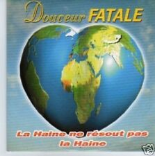 (763N) Douceur fatale, La Haine Ne Resout Pa..- 1996 CD