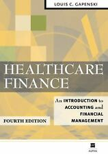 Healthcare Finance:An Introduction to Accounting &Financial Management Gapenski