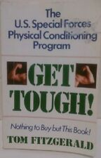 Get Tough!: The U.S. Special Forces Physical Condi