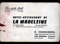 "LES BORDES (45) HOTEL-RESTAURANT ""LA MADELEINE / R. CHASSIGNOL"" Carte de visite"