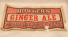 Antique Rare Bowkers Ginger Ale Paper Advertising Sign