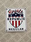 "Royal Republic Regular Porcelain Sign 11"" x 10"" Excellent +++"
