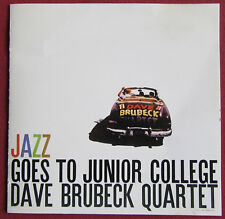 DAVE BRUBECK QUARTET   CD  JAPON   JAZZ GOES TO JUNIOR COLLEGE