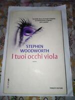 libro i tuoi occhi viola libro Fanucci Editore Stephen woodworth thriller book