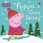 Peppa Pig: Peppa Goes Skiing by Penguin Books Ltd (Paperback, 2014)