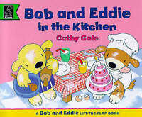 In the Kitchen with Bob and Eddie (Learn with), Gale, Cathy, Very Good Book