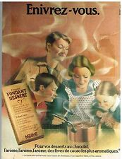 Publicité Advertising 1974 Le Chocolat Fondant Dessert Nestlé