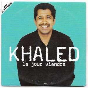 CD - Khaled - le jour viendra