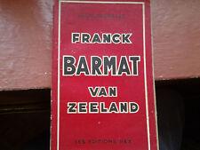 rare livre Léon Degrelle les éditions rex Franck Barmat