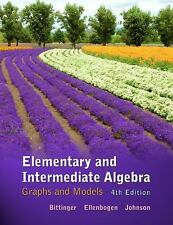 Elementary and Intermediate Algebra : Graphs and Models by Barbara L. Johnson, D