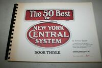 The  50 Best of New York Central System Book 1 Railroad Photo's # 344