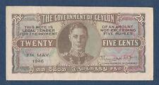 BILLET de BANQUE.CEYLAN.25 CENTS Pick n° 44.b du 7 mai 1946 en SUP A/50 770189