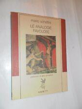 LE ANALOGIE FAVOLOSE - mario schettini - MARIETTI - 1° ed 1987