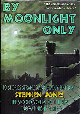 Stephen Jones / By Moonlight Only Signed 1st Edition 2003