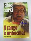 BOOK LIBRO DINO SARTI Il tango è imbecille? 1976 DE VECCHI italy lp mc dvd live