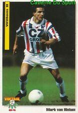 074 MARK VAN HINTUM WILLEM II NETHERLANDS VOETBAL CARD 94 PANINI