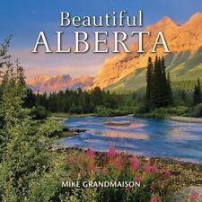 Beautiful Alberta by Grandmaison, Mike