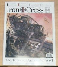 Iron Cross Magazine #5 2020 German Military History Pilots Who Fought in Both WW