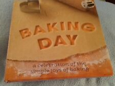 Baking Day a Celebration of the Simple Joys of Baking hardcover