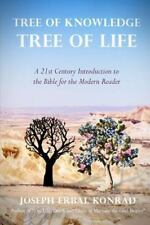 Tree of Knowledge, Tree of LIfe : A 21st Century Introduction to the Bible...