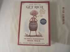 How Not to Get Rich : The Financial Misadventures of Mark Twain by Alan Pell Cra