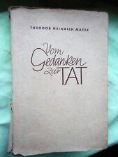 Theodor Heinrich Mayer: Vom Gedanken zur Tat Novellen 1941