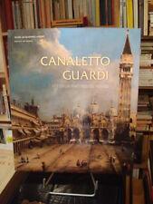 Canaletto Guardi Les deux maîtres de Venise Musée Jacquemart-André 2012-2013