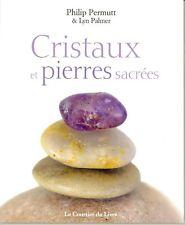Cristaux et pierres sacrées