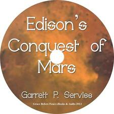 Edison's Conquest of Mars, Garrett P Serviss Sci-Fi Audiobook on 1 MP3 CD