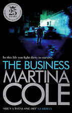The Business - Martina Cole - Brand New Paperback