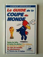 LE GUIDE DE LA COUPE DU MONDE FRANCE 98