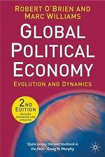 Global Political Economy: Evolution and Dynamics by R. O'Brien and Marc.(154412)