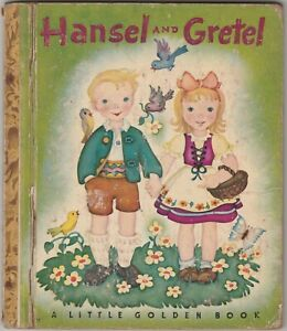 Hansel and Gretel 1943 Little Golden Book Jacob and William Grimm Erika Weihs