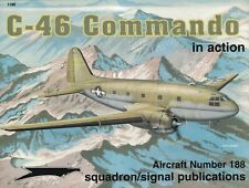 C-46 Commando In Action #188 Squadron/Signal *SHIPS FREE*