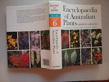ENCYCLOPEDIA OF AUSTRALIAN PLANTS SUITABLE FOR CULTIVATION VOLUME 6 K-M ELLIOTT